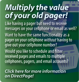 Interpage DirectPage service to replace or augment numeric pages by sending numeric pages to cellphones/SMS, multiple pagers, email, voice and fax. Click here for additional details.